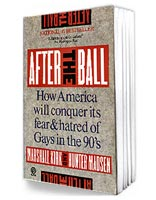 After the Ball: How America Will Conquer Its Fear and Hatred of Gays in the 90's